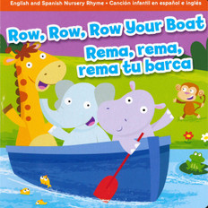 Z/CASE of 72 - Row, Row, Row Your Boat: Bilingual (Board Book)