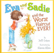 Eva and Sadie and the Worst Haircut Ever! (Hardcover)
