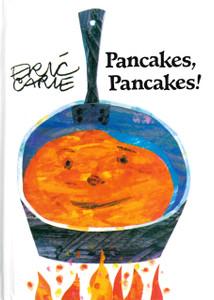 Pancakes, Pancakes! Eric Carle (Hardcover)  4.2 x 5.8 x .3 inches