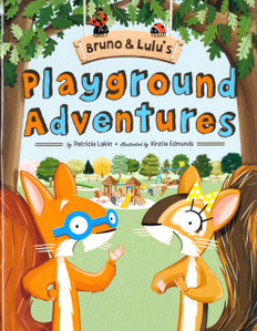 Bruno & Lulu's Playground Adventures (Hardcover)