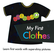 My First Clothes (Board Book)