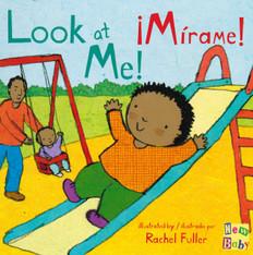 Look at Me! / ¡Mirame! (Board Book)