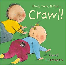 One, Two, Three…CRAWL!  (Board Book)