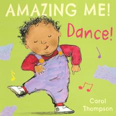 Dance! AMAZING ME! (Board Book)