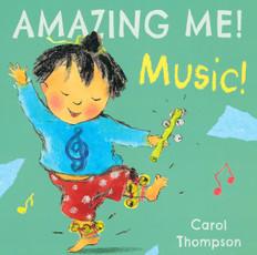 Music! AMAZING ME! (Board Book)