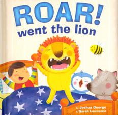 Roar! Went The Lion (Padded Board Book)