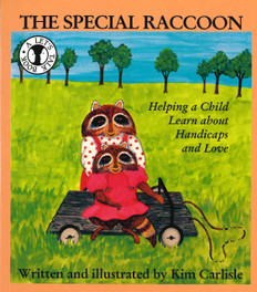 The Special Raccoon: Helping a Child Learn about Handicaps and Love (Paperback)