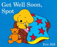 Get Well Soon, Spot (Board Book)