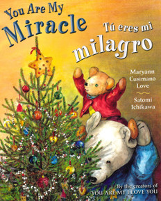 You Are My Miracle/Tú Eres Mi Milagro (Board Book)
