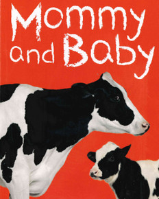 Mommy and Baby (Board Book)