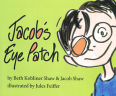 Jacob's Eye Patch (Hardcover)