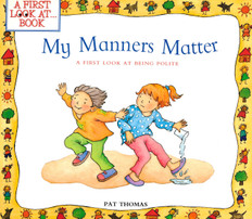 My Manners Matter: A First Look at Being Polite (Paperback)