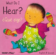 What Do I Hear? / ¿Qué oigo?:  Small Senses (Board Book)