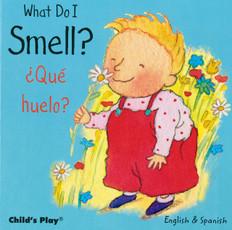 What Do I Smell / ¿Qué huelo?:  Small Senses (Board Book)