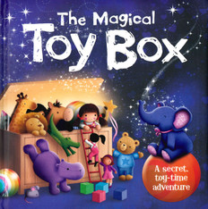 The Magical Toy Box: A Secret Toy-Time Adventure (Padded Board Book)