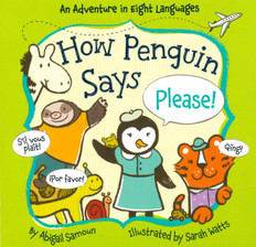How Penguin Says Please: Little Traveler (Board Book)
