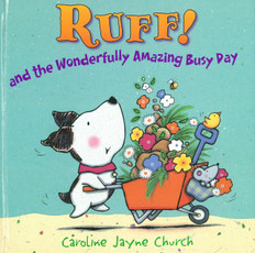 Ruff! And the Wonderfully Amazing Busy Day (Hardcover)