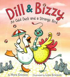 Odd Duck and a Strange Bird: Dill & Bizzy (Hardcover)