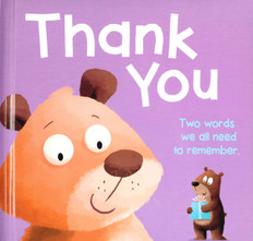 Thank You  - The Words We All Need to Remember! (Board Book)
