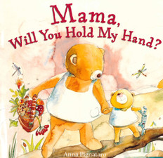 Mama, Will You Hold My Hand (Paperback)