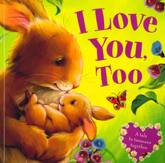 I Love You, Too (Paperback)