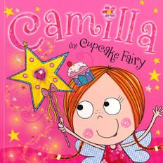 Camilla the Cupcake Fairy (Paperback)