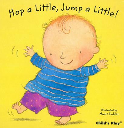Hop a Little, Jump a Little! (Board Book)