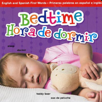 Bedtime / Hora de dormir (Board Book)