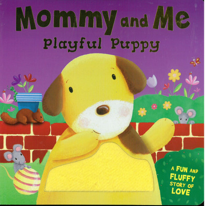 Playful Puppy: Mommy and Me (Board Book)