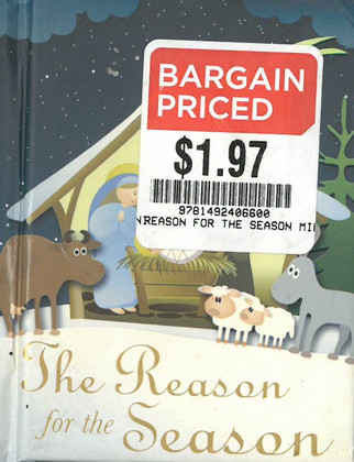 The Reason for the Season (3.2 x 4 x .3 inches)