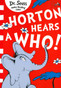 Horton Hears A Who! Dr. Seuss (Paperback)