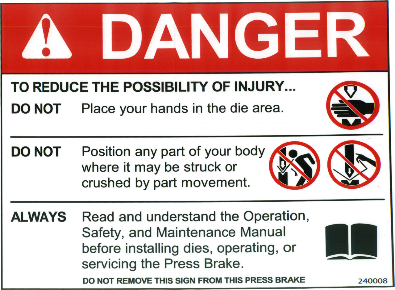 Safety Sign Press Brake Danger Reduce Injury English