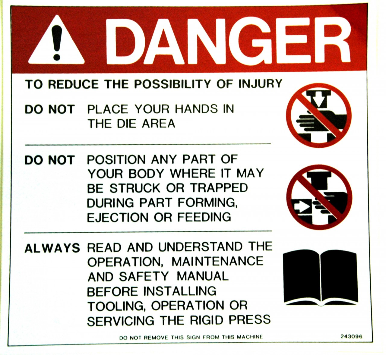Safety Sign: PM Press (Rigid) - Danger (English)