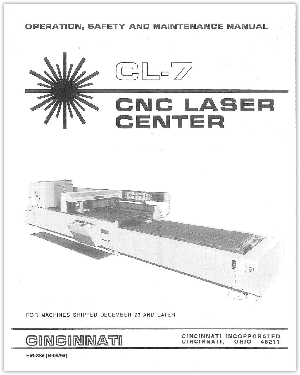 EM-384 (N-06-94) CL-7 CNC Laser Center - Machines Shipped December 1993 or later