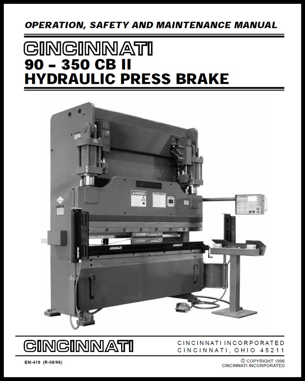 90-350 CB II Hydraulic Press Brake Operation, Safety and Maintenance Manual  (EM-419) - Cincinnati Incorporated