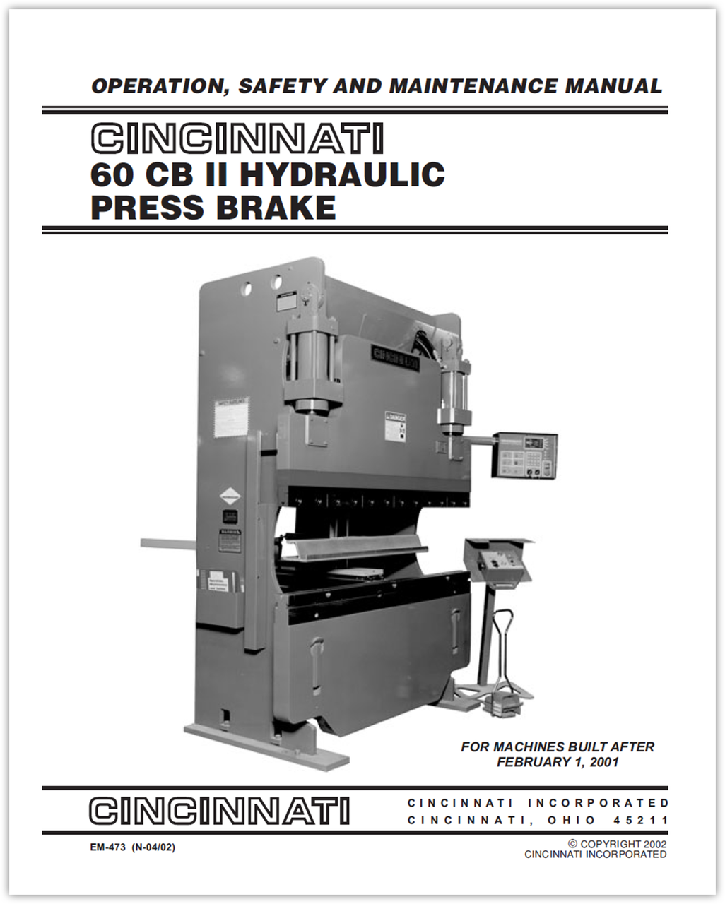 EM-473 (N-04-02) 60 CB II Hydraulic Press Brake - Operation, Safety and Maintenance Manual for Machines Built After February 1, 2001
