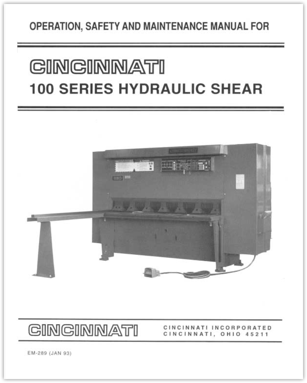 EM-289 (JAN 93) 100 Series Hydraulic Shear Operation, Safety and Maintenance