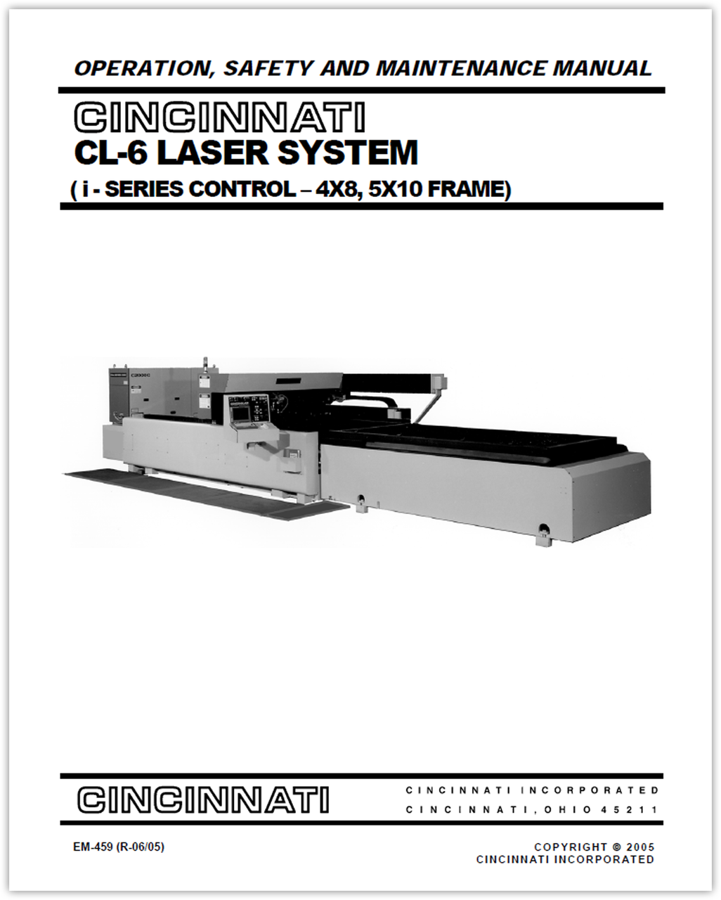 EM-459 (R-06-05) CL-6 LASER SYSTEM (i - SERIES CONTROL - 4X8, 5X10 FRAME) - OPERATION, SAFETY AND MAINTENANCE MANUAL