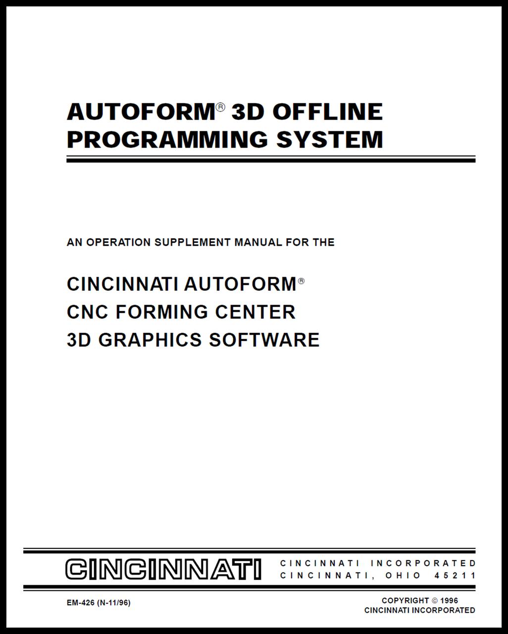 EM-426 (N-11-96) AUTOFORM 3D Offline Programming System - An Operation Supplement Manual for AUTOFORM CNC Forming Center 3D Graphics Software