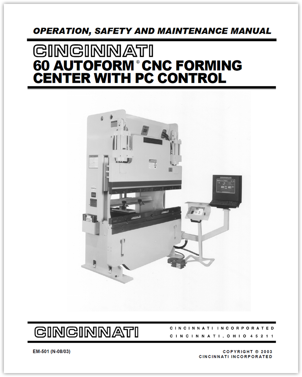 EM-501 (N-08-03) CINCINNATI 60 Autoform CNC Forming Center with PC Control - Operation, Safety and Maintenance Manual