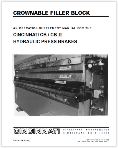 EM-363 (R-02-98) Crownable Filler Block - An Operation Supplement Manual for the CB and CB II Hydraulic Press Brakes