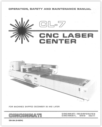 EM-384 (N-06-94) CL-7 CNC Laser Center - Machines Shipped December 1993 or later