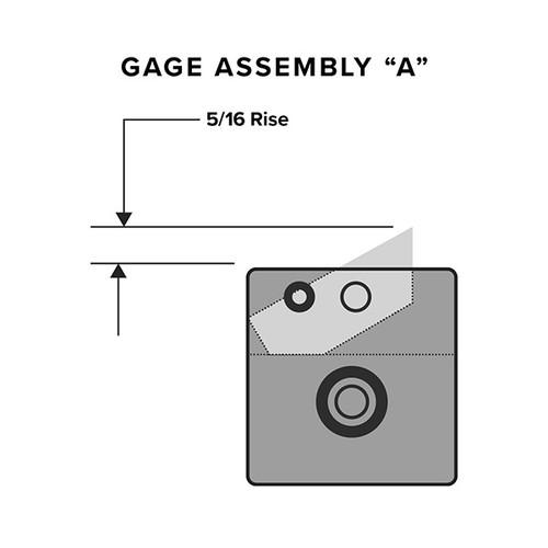 Flip Gage (5/16 Rise)