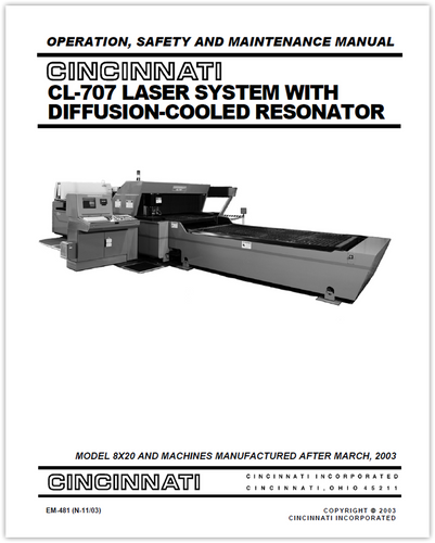 EM-481 (N-11-03) CL-707 Laser System with Diffusion-Cooled Resonator - Operation, Safety and Maintenance Manual
