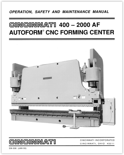 EM-338 (JAN 93) 400-2000 AF AUTOFORM CNC Forming Center Operation, Safety and Maintenance Manual