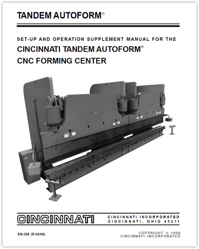 EM-358 (R-05-98) Tandem AUTOFORM - A Set-up and Operation Supplement Manual for the Tandem AUTOFORM CNC Forming Center