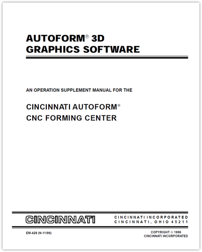 EM-428 (N-11-96) AUTOFORM 3D Graphics Software - An Operation Supplement Manual for the AUTOFORM CNC Forming Center