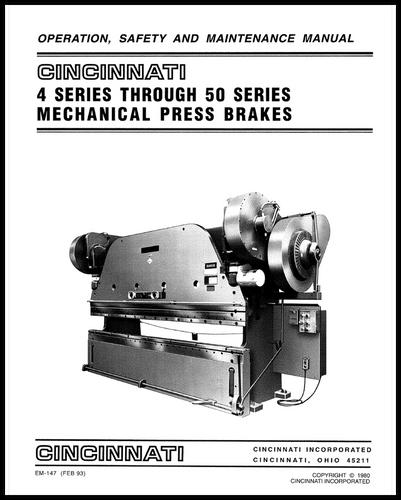 cincinnati incorporated press brake owners manuals rh ci online e ci com Cincinnati MaxForm Press Brake Cincinnati Press Brake Repair