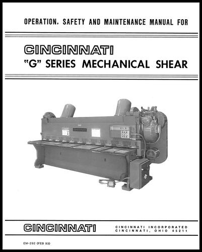 EM-292 (FEB 93) G Series Mechanical Shear Operation, Safety and Maintenance Manual