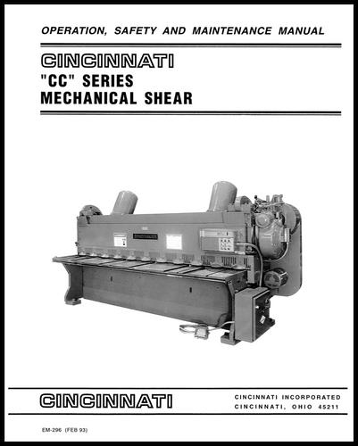 EM-296 (FEB 93) CC Series Mechanical Shear Operation, Safety and Maintenance Manual